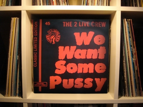 the 2 live crew : we want some pussy