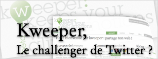 Kweeper, challenger de Twitter ? (+ interview VIDEO !)