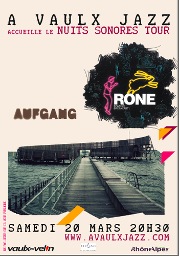 A Vaulx Jazz invite Nuits Sonores | Aufgang + Rone