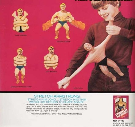 Stretch Armstrong, Barbie loved you more than Ken!!