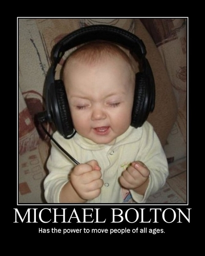Michael Bolton has the power to move people of all ages. - random images - moonbuggy