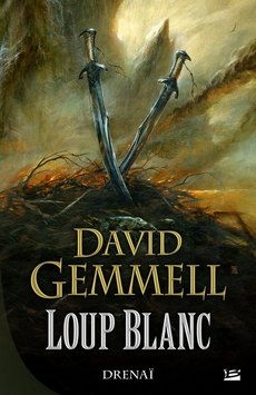 #meslectures David Gemmell - Loup Blanc. cycle Drenaï #fantasy