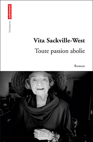Toute passion abolie Vita Sackville West
