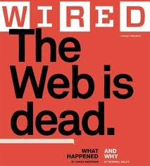 wired the web is dead - Recherche Google