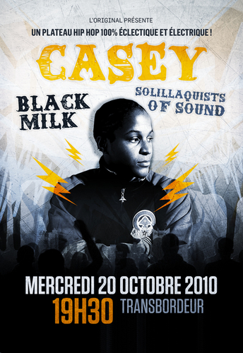 concert CASEY + BLACK MILK + SOLILLAQUISTS, le 20/10 au Transbo