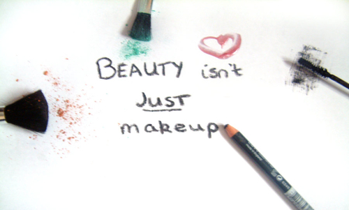 beauty isn't just makeup. by =abiiii-x