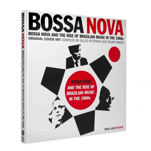 Bossa Nova and the Rise of Brazilian Music in the 1960s | Soul Jazz Records