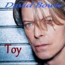 David Bowie - Toy (Unreleased album) - ROTD