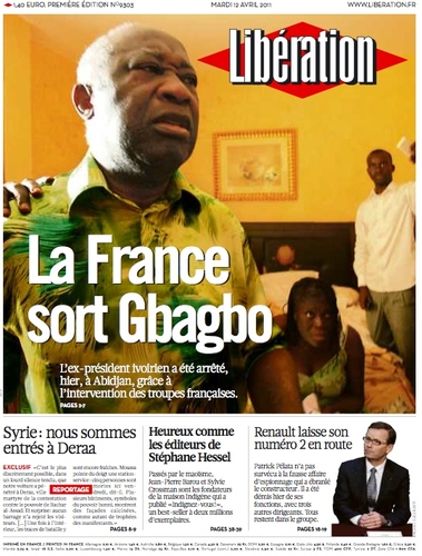 La France sort Gbagbo : la une de liberation