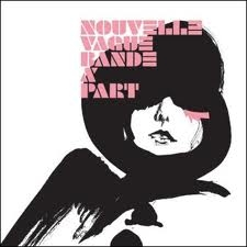 Various artists - Nouvelle Vague / Bande à part- ROTD