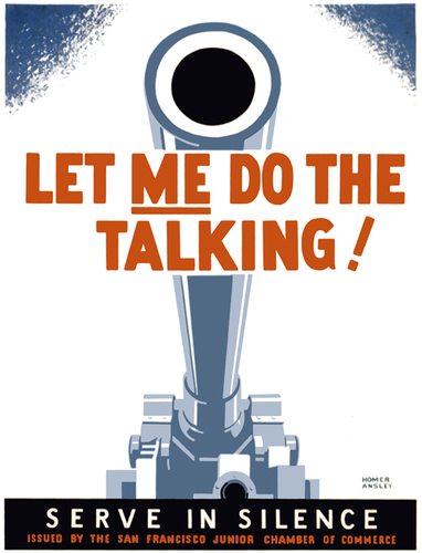 Let Me Do the Talking - WWII Posters