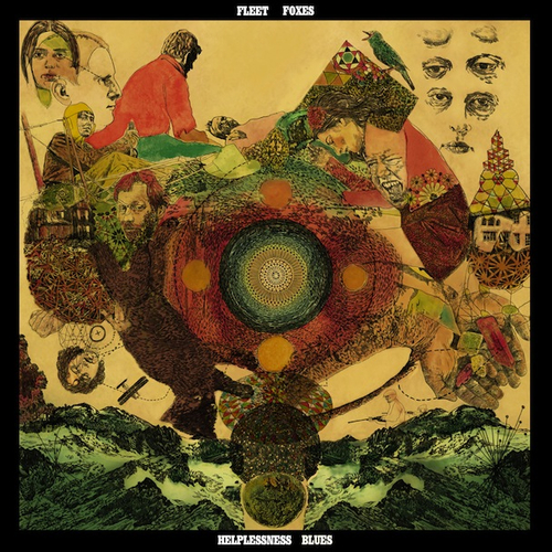 Fleet Foxes - Helplessness Blues - ROTD - ROTN - ROTM - ROTY !!!