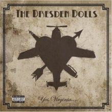 The Dresden Dolls - Yes Virginia - ROTD