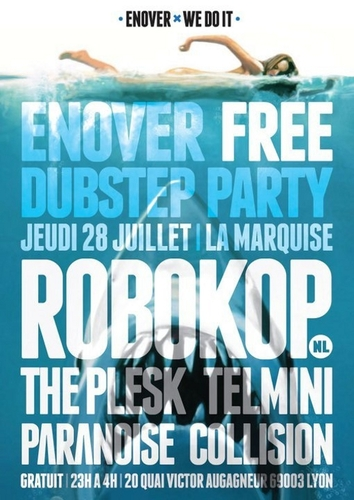 Free Dubstep Party #Lyon by @Enover | 2011-07-28