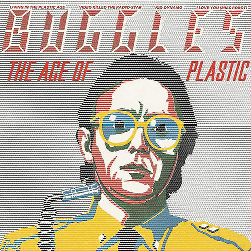 Buggles - The age of plastic - ROTD