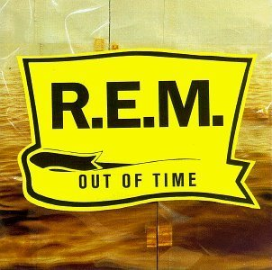 REM - Out of time - ROTD