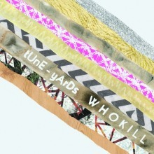 tUnE-yArDs - Whokill - ROTD