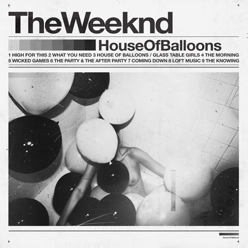 The Weeknd - House of balloons - ROTD