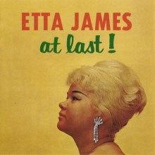 Etta James - At Last ! - ROTD