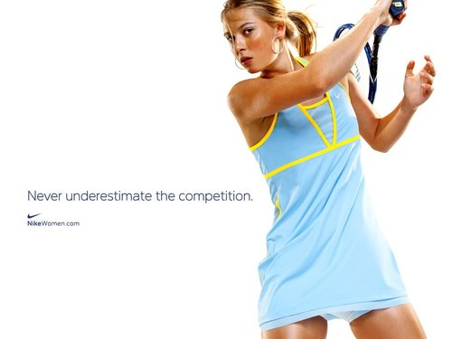 Maria Sharapova - Never underestimate the competition