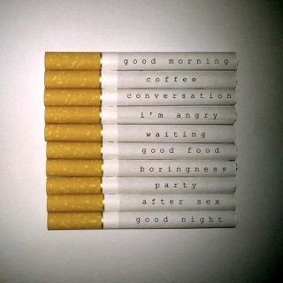 A cigarette for everything