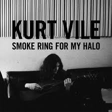 Kurt Vile - Smoke ring for my halo - ROTD