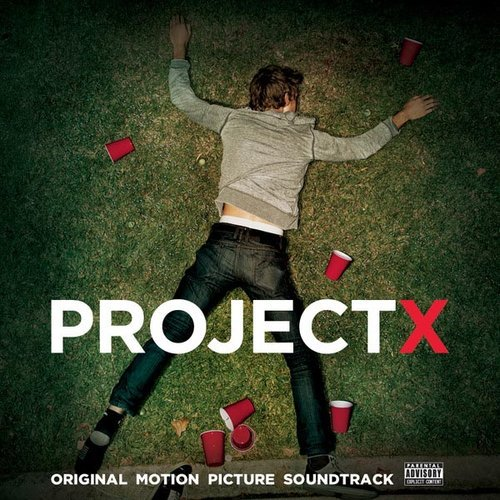 Various - Project X O.S.T. - #ROTD