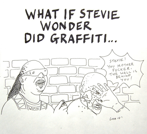"#street-art par Lush aka Graffiti Asshole ""What if that Stevie Wonder did graffiti"""