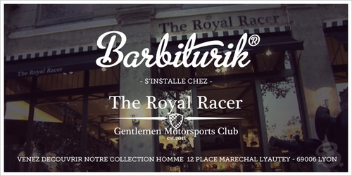 Barbiturik s'installe chez The Royal Racer à Lyon | Barbiturik