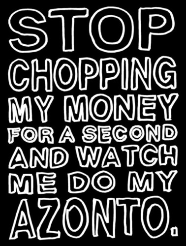 Stop Chopping my money