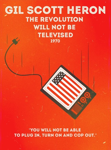 "Rap Posters : Gil Scott Heron ""The revolution will not been televised"""