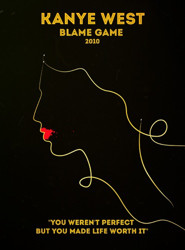 "Rap Posters : Kanye West ""Blame game"""