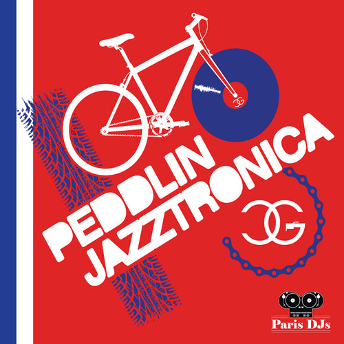 DJ Chicken George - Peddlin' Jazztronica! for Paris DJs Mix #3