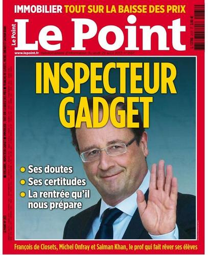 "#hollande-bashing à la une du Point : ""Inspecteur Gadget"""