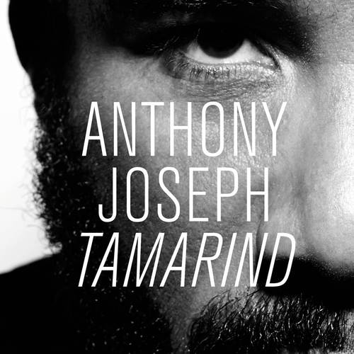 'Tamarind', the first single from the forthcoming Anthony Joseph album 'Time'