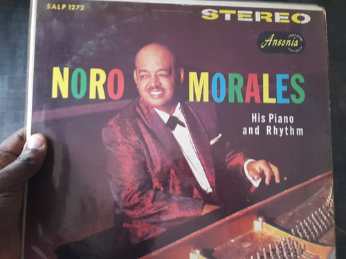 Noro Morales ‎– His Piano And Rhythm (1960. re-edited by Ansonia ‎– 1983)