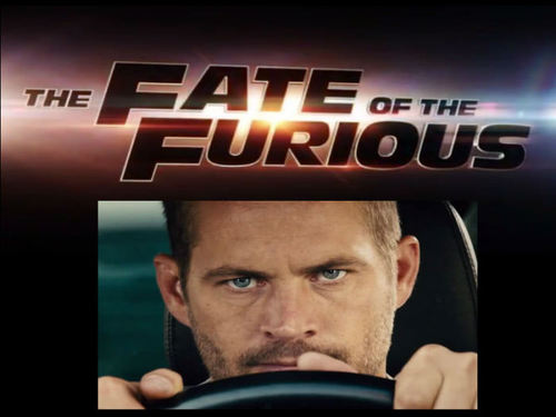 The Fate of the Furious missing RIp Paul Walker