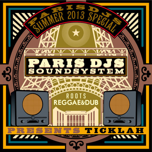 Paris DJs Soundsystem presents Ticklah