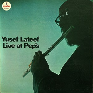 Slippin' and Slidin'  By Yusef Lateef 1965/