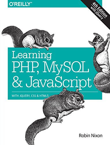 Learning PHP, MySQL & JavaScript: With jQuery, CSS & HTML5 Ebook