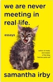 We Are Never Meeting in Real Life PDF Ebook by Samantha Irby