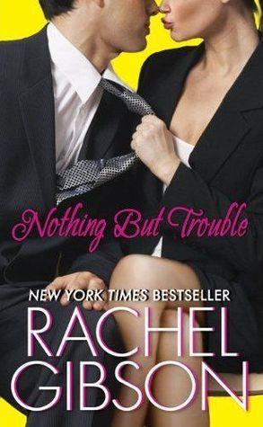 Nothing but Trouble (Chinooks Hockey Team 5) by Rachel Gibson