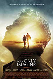 I Can Only Imagine (2018) Movie poster