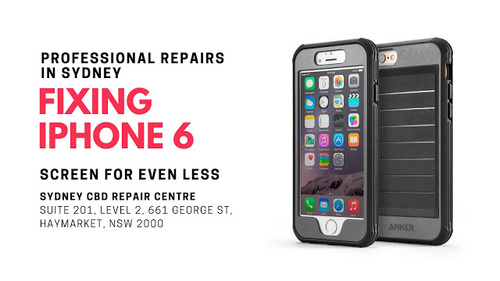 Professional Repairs in Sydney Fixing iPhone 6 Screen for even LESS