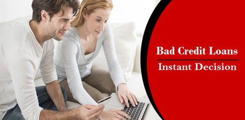 Bad Credit Loans Instant Decision Relieve The Defaulters Immediately