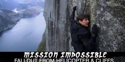 Mission Impossible – Fallout from helicopter & cliffs