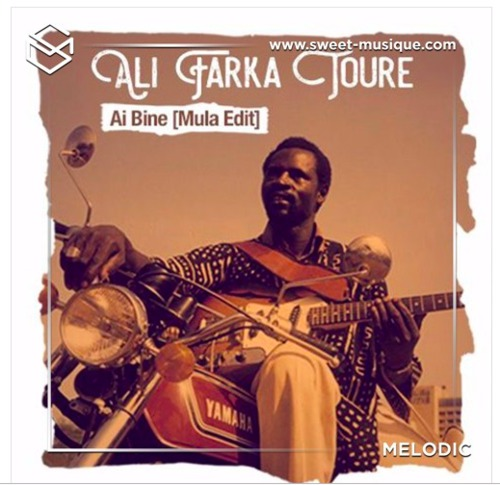 On aime : Ali Farka Toure - Ai Bine (Mula Edit)