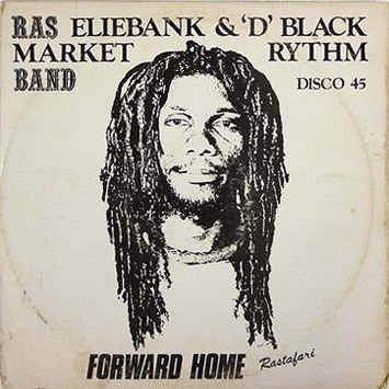 On aime 💖🎵Ras Eliebank & 'D' Black Market Rythmn Band - Forward Home
