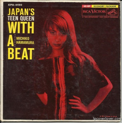 """Japan's Teen Queen with a Beat""  Michiko Hamamura  RCA Victor (Japan)  (1958)"