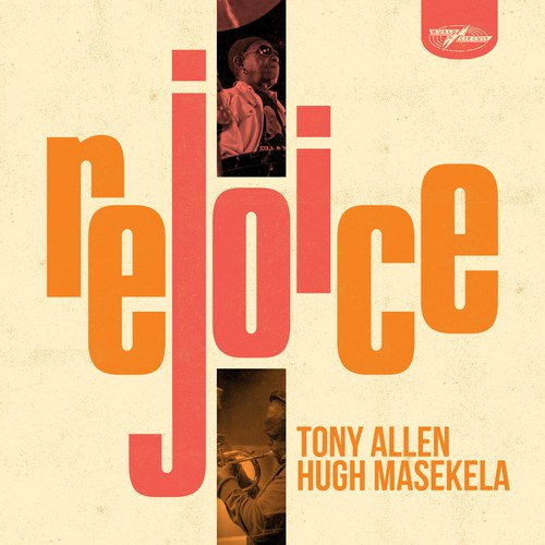 Tony Allen & Hugh Masekela - We've Landed /  En playlist sur 📻www.radiochic.fr